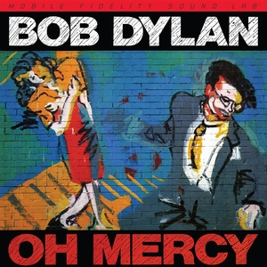 Mobile Fidelity - Bob Dylan - Oh Mercy