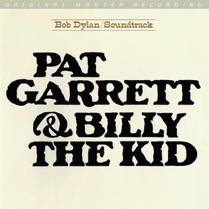 Mobile Fidelity - Bob Dylan - Pat Garrett & Billy the Kid