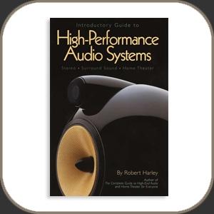 Robert Harley - High Performance Audio Systems