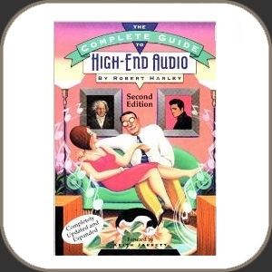 Robert Harley - Guide To High-End Audio - Softcover