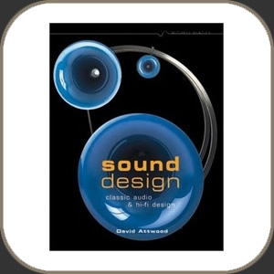 Sound Design:Classic Audio and Hi-Fi Design