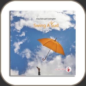 Gold Note Maurizio Geri Swingtet Swing a Sud