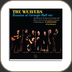 Gold Note The Weavers Reunion at Carnegie Hall