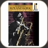 Roland Kirk - Live in '64 & '67