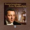 Fritz Wunderlich - Oratoriensänger