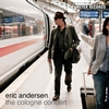 Eric Andersen - The Cologne Concert