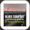 Blues Company - O´ Town Grooves